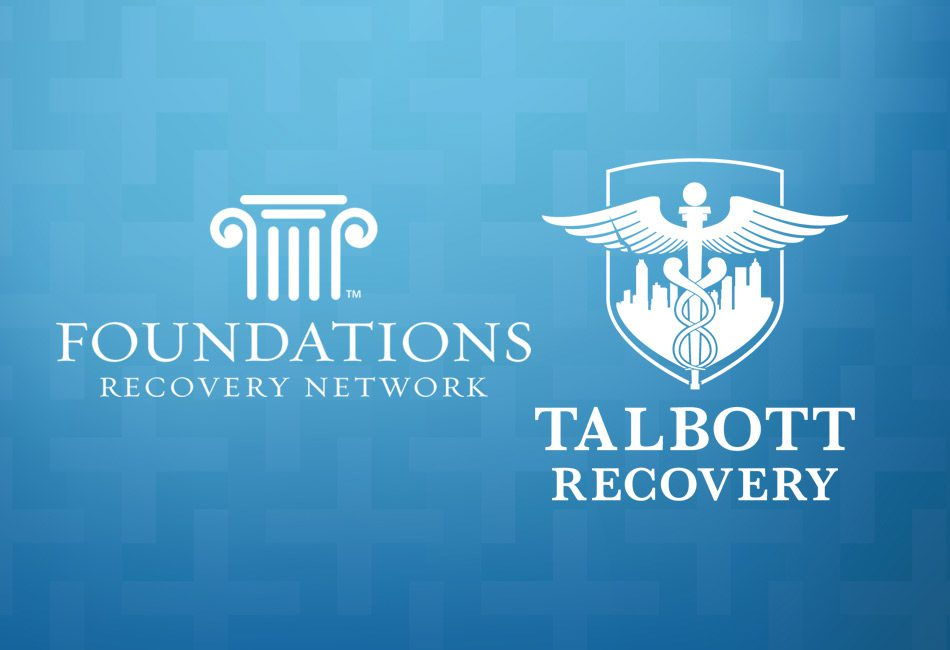 Foundations Recovery Network Announces Integration with Talbott Recovery