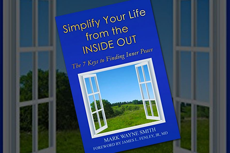 Simplify Your Life from the Inside Out